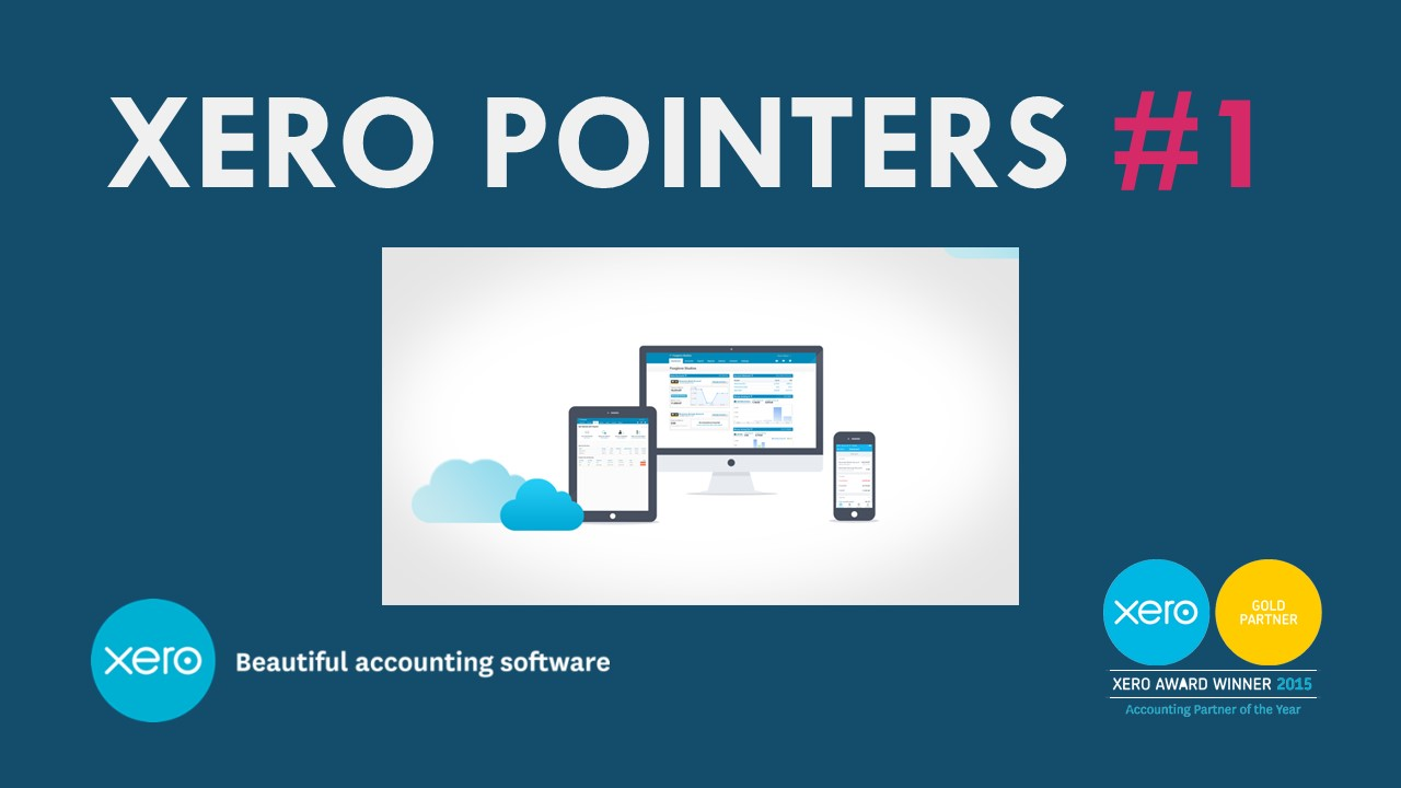XERO POINTERS Keep the cash flowing with online invoices